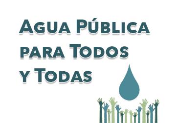 Agua Pública para Todos y Todas